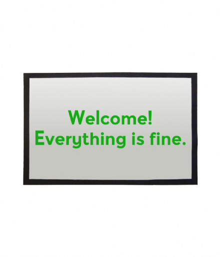 Welcome Everything is fine Doormat Inspired by The Good Place